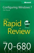 MCTS 70-680 Rapid Review 1st edition 9780735657298 0735657297
