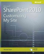 Microsoft SharePoint 2010: Customizing My Site 1st edition 9780735665613 0735665613