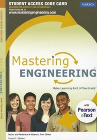 MasteringEngineering with Pearson eText -- Access Card -- for Statics and Mechanics of Materials 3rd Edition 9780132846448 0132846446