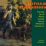 Vietnam Remembered 1st Edition 9781617032158 1617032158
