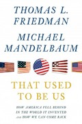 That Used to Be Us 1st Edition 9781410441287 1410441288
