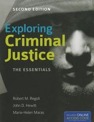 Exploring Criminal Justice: The Essentials 2nd Edition 9781449615024 1449615023