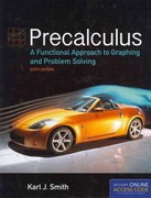 Precalculus: A Functional Approach To Graphing And Problem Solving 6th Edition 9781449649166 1449649165