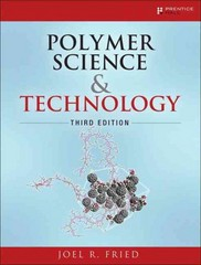 Polymer Science and Technology 3rd Edition 9780137039555 0137039557