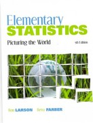Elementary Statistics: Picturing the World with MathXL 5th edition 9780321784742 032178474X