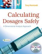 Calculating Dosages Safely 1st Edition 9780803622548 0803622546