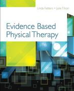 Evidence Based Physical Therapy 1st Edition 9780803617162 080361716X