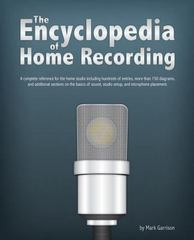 The Encyclopedia of Home Recording 1st Edition 9781461090427 1461090423