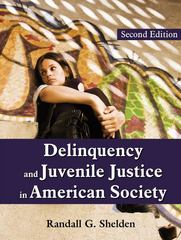 Delinquency and Juvenile Justice in American Society 2nd edition 9781577667070 1577667077