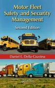Motor Fleet Safety and Security Management, Second Edition 2nd Edition 9781439895078 1439895074