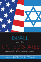 Israel and the United States 1st Edition 9780813344942 0813344948