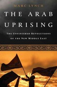 The Arab Uprising 1st edition 9781610390842 1610390849