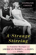 A Strange Stirring 1st Edition 9780465028429 046502842X