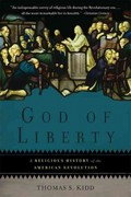 God of Liberty 1st Edition 9780465028900 046502890X