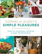 Cornelia Guest's Simple Pleasures 0 9781602861626 1602861625