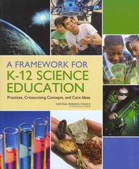 A Framework for K-12 Science Education 1st Edition 9780309217422 0309217423