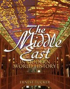The Middle East in Modern World History 1st edition 9780136151524 0136151523