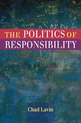 The Politics of Responsibility 1st edition 9780252032974 0252032977