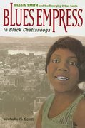 Blues Empress in Black Chattanooga 1st Edition 9780252075452 0252075455