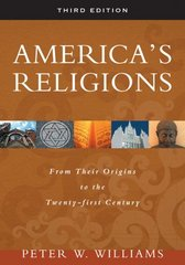 America's Religions 3rd edition 9780252075513 025207551X