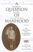 A Question of Manhood 0 9780253214607 0253214602