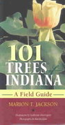 101 Trees of Indiana 1st Edition 9780253216946 025321694X