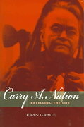Carry A. Nation 1st Edition 9780253217349 0253217342