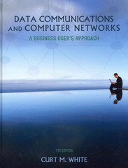Data Communications and Computer Networks 7th Edition 9781133626466 1133626467
