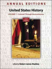 Annual Editions: United States History, Volume 1: Colonial through Reconstruction 22nd edition 9780078051142 0078051142