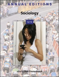 Annual Editions: Sociology 12/13 40th edition 9780078051227 0078051223