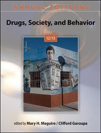 Annual Editions: Drugs, Society, and Behavior 12/13 27th edition 9780078051234 0078051231