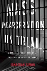 Mass Incarceration on Trial 1st Edition 9781595587923 1595587926