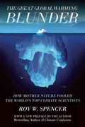 The Great Global Warming Blunder 1st Edition 9781594036026 1594036020