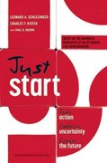 Just Start 1st Edition 9781422143612 1422143619