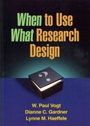 When to Use What Research Design 1st Edition 9781462503537 1462503535
