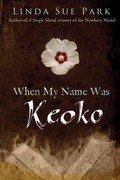 When My Name Was Keoko 1st Edition 9780547722399 0547722397