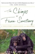 The Chimps of Fauna Sanctuary 1st Edition 9780547737386 0547737386
