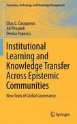 Institutional Learning and Knowledge Transfer Across Epistemic Communities 0 9781461415503 1461415500