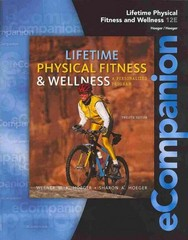 eCompanion for Hoeger/Hoeger's Lifetime Physical Fitness and Wellness: A Personalized Program 12th Edition 9781111990725 1111990727