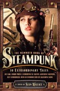 The Mammoth Book of Steampunk 1st Edition 9780762444687 0762444681