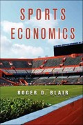 Sports Economics 1st Edition 9780521876612 0521876613