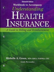 Student Workbook With Medical Office Simulation Software 2.0 for Green's Understanding Health Insurance: A Guide to Billing and Reimbursement 11th Edition 9781133283751 1133283756