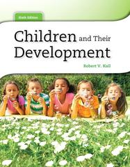 Children and Their Development 6th edition 9780205034949 0205034942