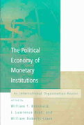The Political Economy of Monetary Institutions 0 9780262524148 0262524147