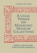 A Legal Primer on Managing Museum Collections, Third Edition 3rd Edition 9781588343222 1588343227
