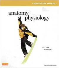 Anatomy & Physiology Laboratory Manual and E-Labs 8th edition 9780323083607 0323083609