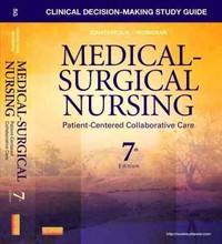 Clinical Decision-Making Study Guide for Medical-Surgical Nursing 7th Edition 9781437728033 1437728030
