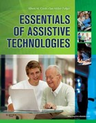 Essentials of Assistive Technologies 1st edition 9780323075367 0323075363