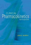 Clinical Pharmacokinetics 5th Edition 9781585282548 1585282545