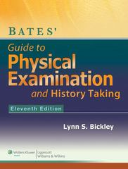 Bates' Guide to Physical Examination and History-Taking 11th Edition 9781609137625 1609137620